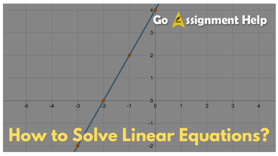 how-to-solve-linear-equation-goassignmenthelp