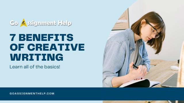 7 Benefits of Creative Writing